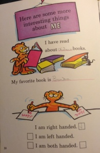 I have read hundreds of books. My favorite book is The Braid by Helen Frost. I am right handed.