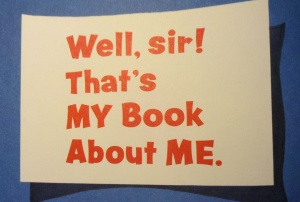 Yes, sir! That's my book about me!
